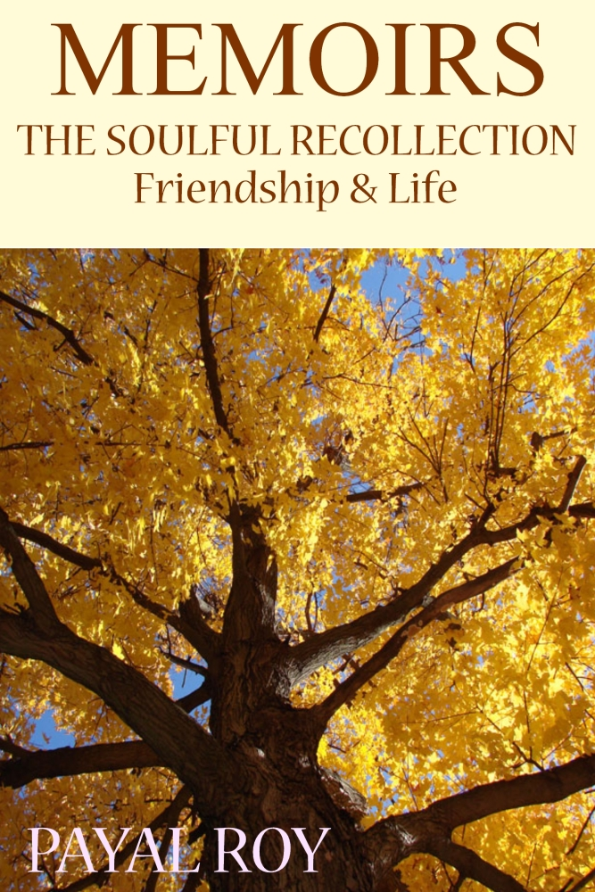 Ebook MEMOIRS : THE SOULFUL RECOLLECTION Friendship and Life